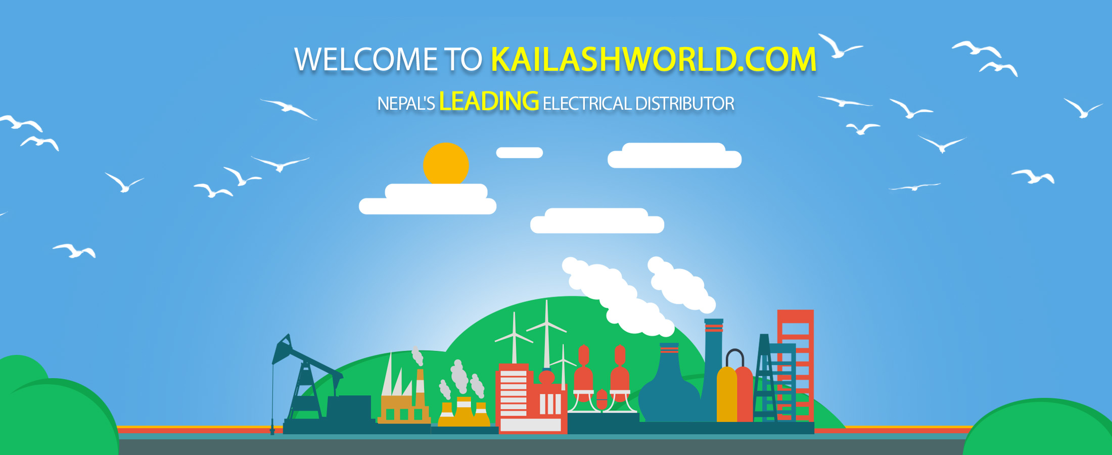 Electrical goods dealer, distributor in Nepal, Kailash Trading Company